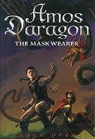 Amos Daragon: The Mask Wearer (Amos Daragon, #1)