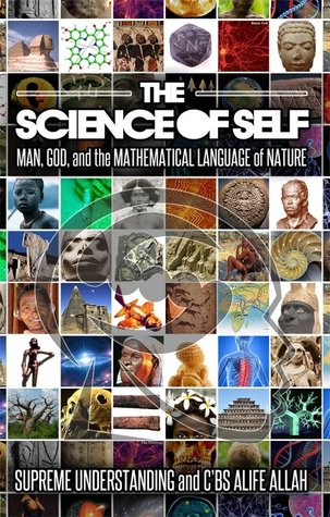 The Science of Self: Man, God and the Mathematical Language of Nature