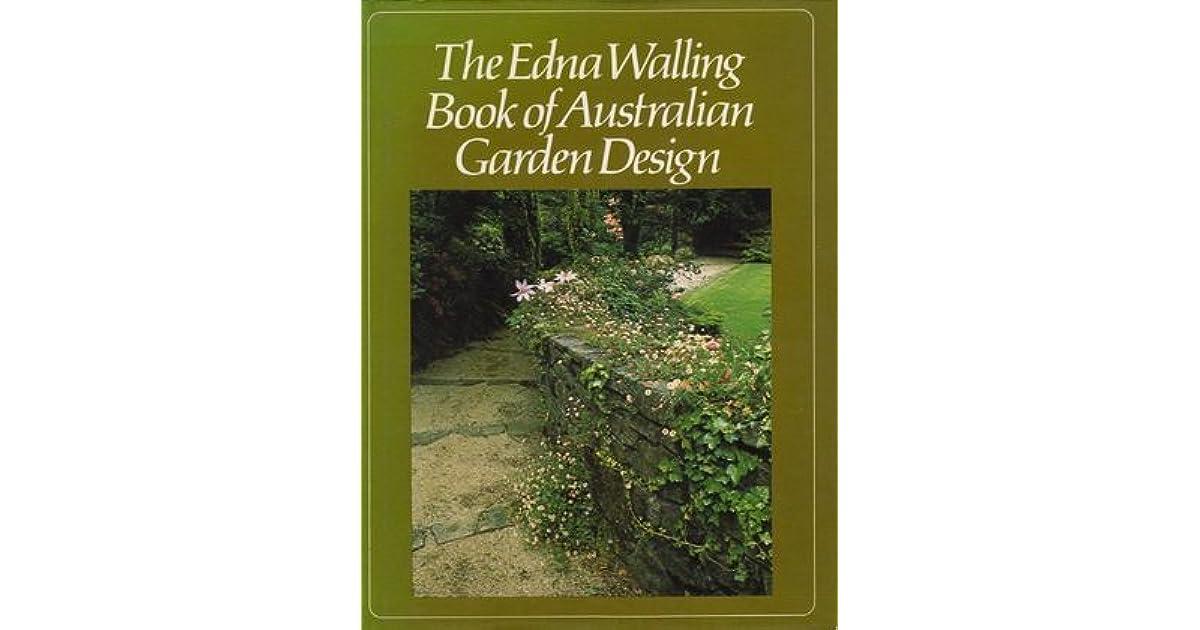 The Edna Walling Book of Australian Garden Design by Edna ...