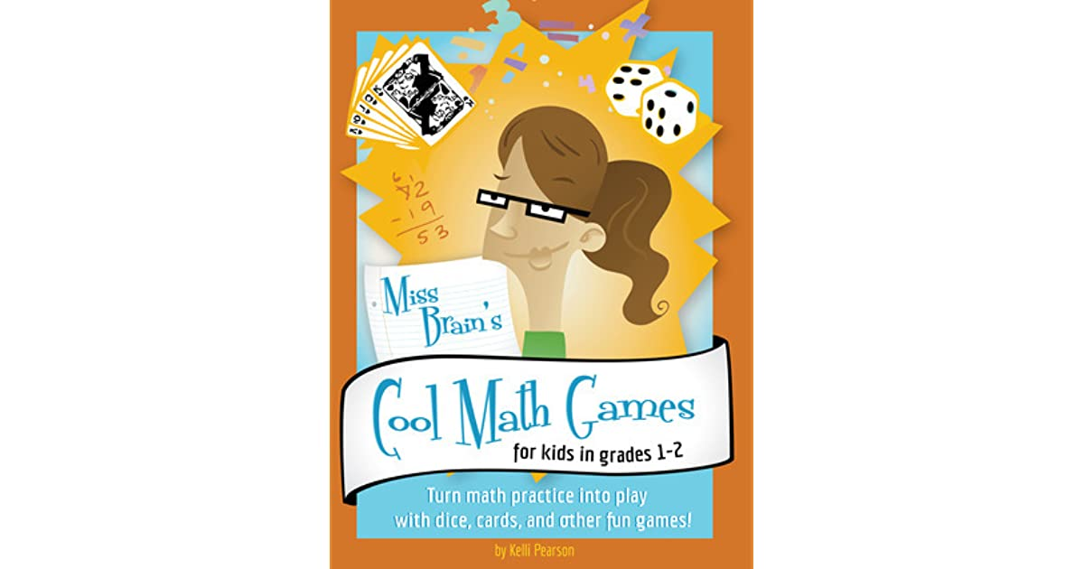 miss brain s cool math games for kids in grades 1 2 by kelli pearson