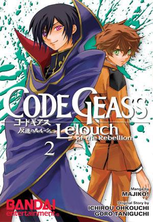 Code Geass: Lelouch of the Rebellion, Vol. 2 (Code Geass: Lelouch of the Rebellion, #2)