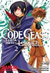 Code Geass: Lelouch of the Rebellion, Vol. 2 (Code Geass: Lelouch of the Rebellion, #2)