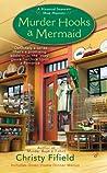Murder Hooks a Mermaid (A Haunted Souvenir Shop Mystery #2)