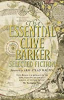 The Essential Clive Barker: Selected Fiction