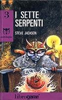 I sette serpenti (Sortilegio, #3)