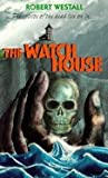 The Watch House by Robert Westall