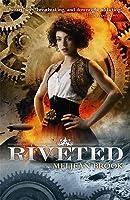 Riveted (Iron Seas, #3)