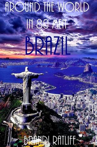 Brazil (Around the World in 80 Men Book 7)