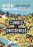 Zombies Vs Unicorns Zumbis X Unicornios