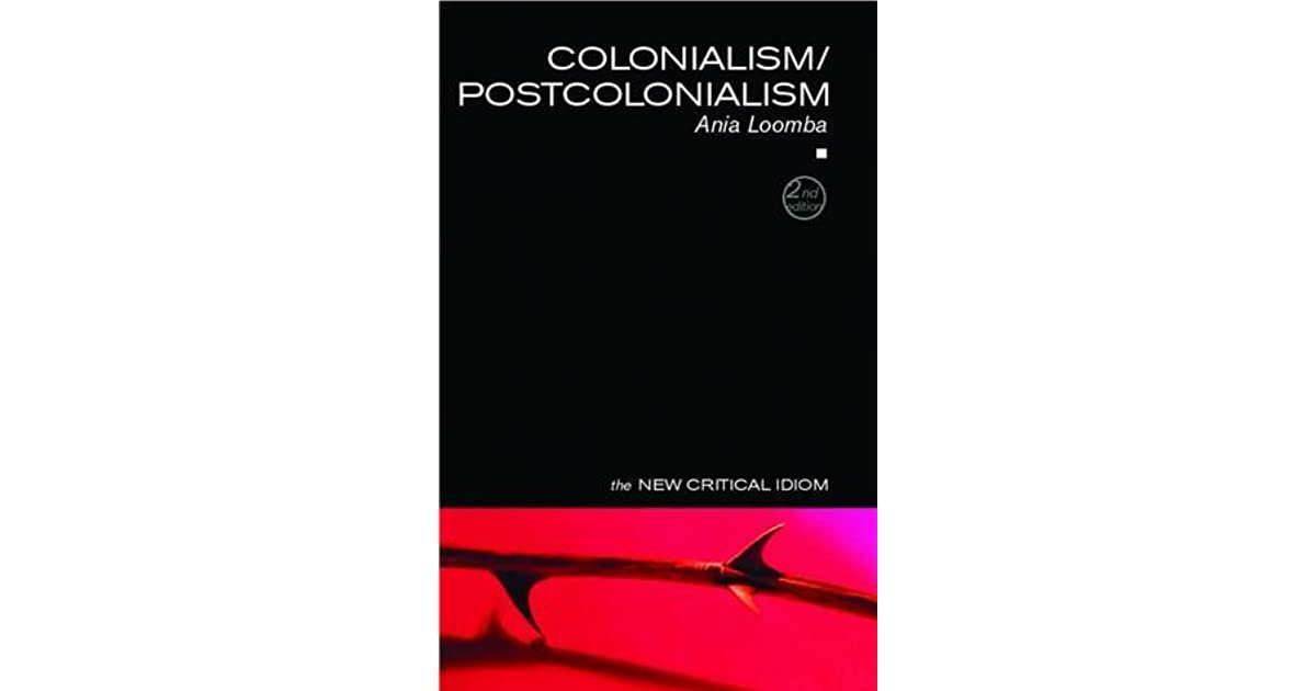 Colonialism / Postcolonialism by Ania Loomba