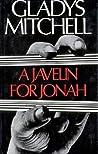 A Javelin for Jonah (Mrs. Bradley, #47)