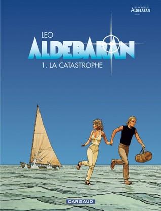La Catastrophe (Aldebaran #1)