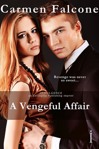 A Vengeful Affair by Carmen Falcone