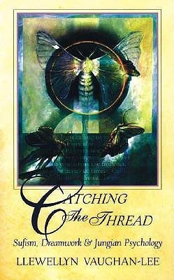 Catching-the-Thread-Sufism-Dreamwork-and-Jungian-Psychology