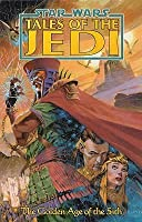 Star wars: Tales of the Jedi: The Golden Age of the Sith