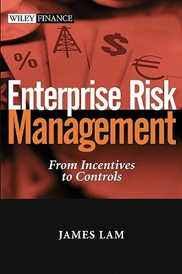 Enterprise Risk Management  From Incentives to Controls