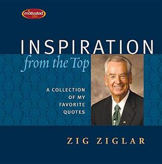 Inspiration From the Top: A Collection of My Favorite Quotes