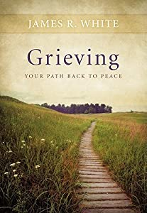 Grieving: Your Path Back to Peace