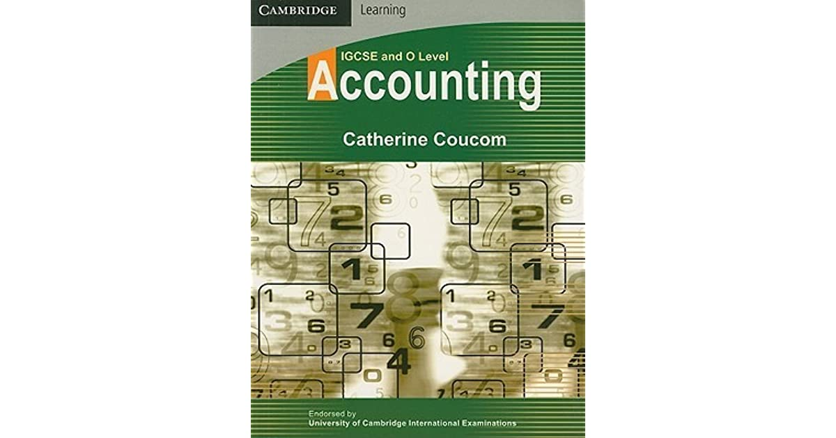 IGCSE And O Level Accounting By Catherine Coucom