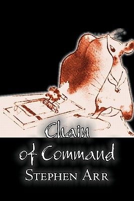 Chain of Command by Stephen Arr, Science Fiction, Fantasy, Adventure