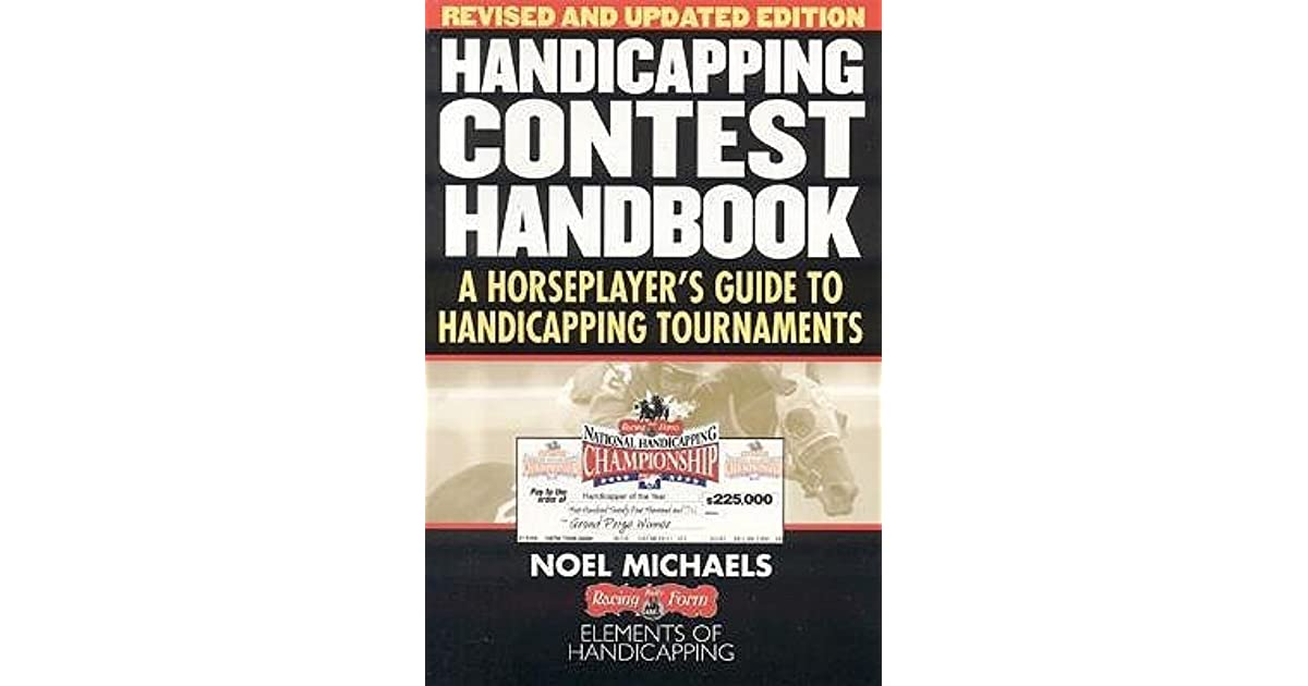 Handicapping Contest Handbook: A Horseplayer's Guide to