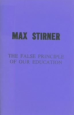 The False Principle of Our Education