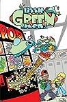 Little Green Men, Volume 1: Go Big or Go Home!