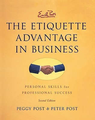 The-Etiquette-Advantage-in-Business-Third-Edition-Personal-Skills-for-Professional-Success
