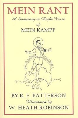 Mein Rant: A Summary in Light Verse of 'Mein Kampf'