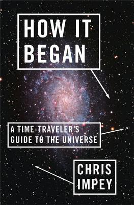 How-It-Began-A-Time-Traveler-s-Guide-to-the-Universe