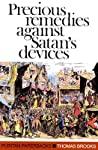 Precious Remedies Against Satan's Devices by Thomas  Brooks