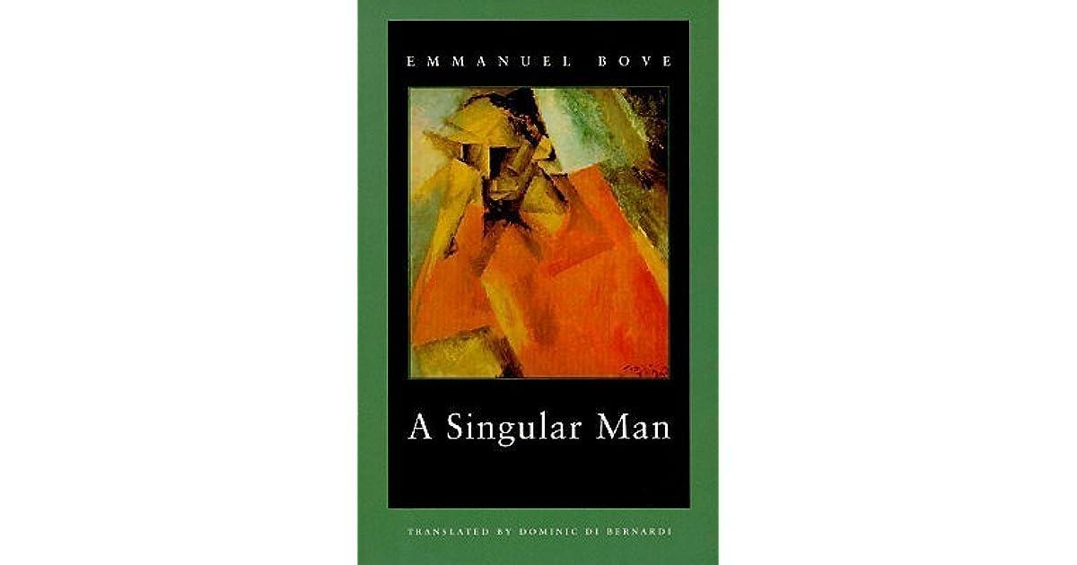 A Singular Man By Emmanuel Bove