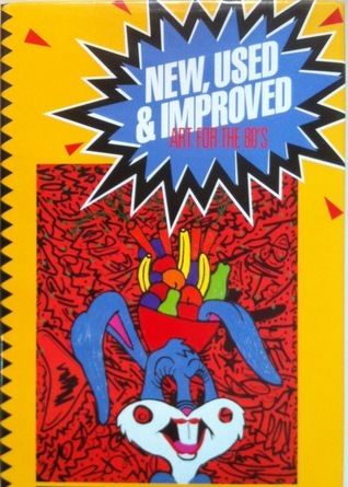 New, Used and Improved: Art for the 80's