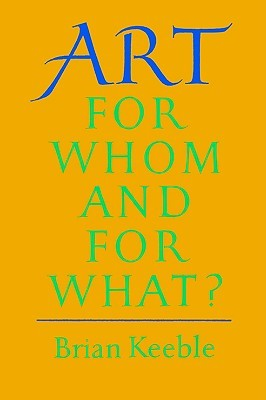 Art: For Whom and for What?