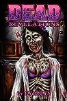 Dead: Revelations (Dead, #2)
