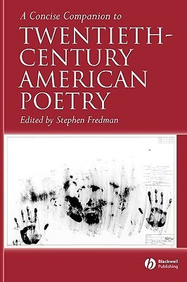 a concise companion to twentieth century American poetry