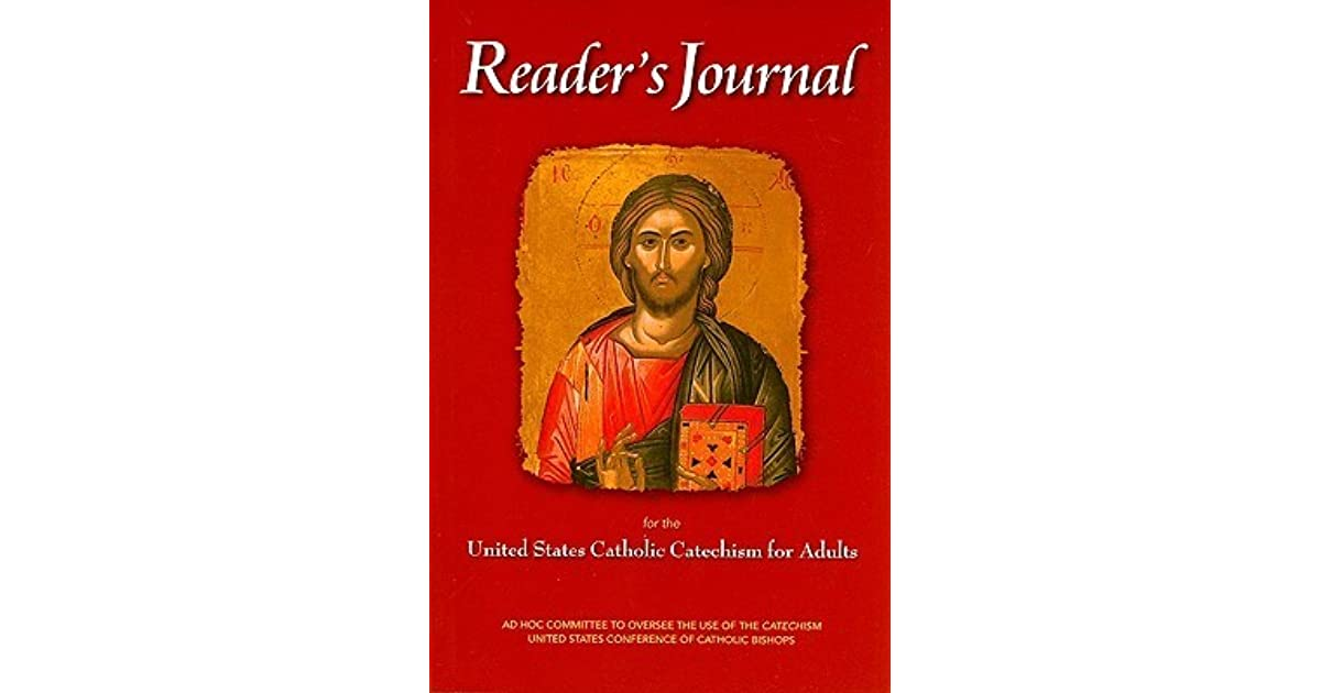 Readers journal for the united states catholic catechism for adults readers journal for the united states catholic catechism for adults by united states conference of catholic bishops fandeluxe Images