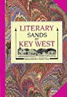 The Literary Sands of Key West by Patricia Altobello