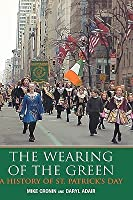 The Wearing Of The Green: A History Of St. Patrick's Day