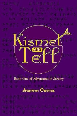 Kismet and Tell (Adventures in Sorcery, #1)
