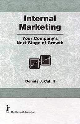 Internal Marketing: Your Company's Next Stage of Growth