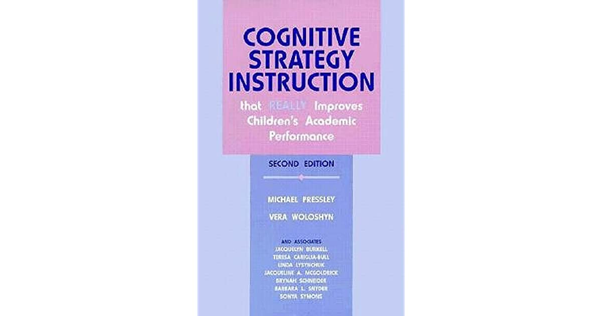 Cognitive Strategy Instruction That Really Improves Childrens