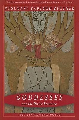 Goddesses and the Divine Feminine