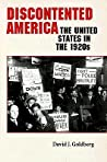 Discontented America: The United States in the 1920s