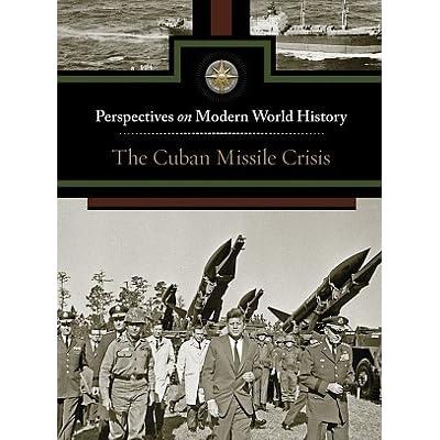 an examination of the cuban missile crisis What caused the cuban missile crisis to be resolved peacefully an inquiry lesson david davis.