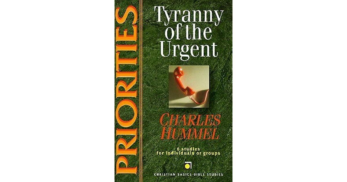 Priorities Tyranny Of The Urgent 6 Studies For