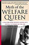 Myth of the Welfare Queen: A Pulitzer Prize-Winning Journalist's Portrait of Women on the Line