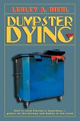 Dumpster Dying (Big Lake Murder Mysteries, #1)