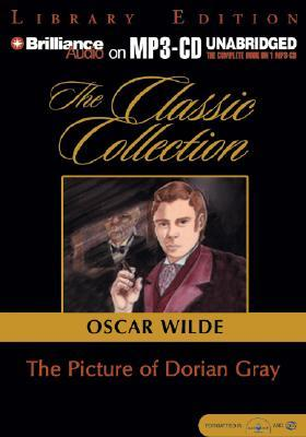 Picture of Dorian Gray, The (Classic Collection (Brilliance Audio))