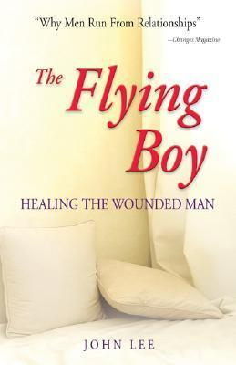 The Flying Boy: Healing the Wounded Man